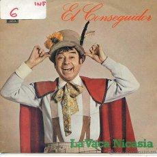 Discos de vinilo: EL CONSEGUIDOR / LA VACA NICASIA / EL CONSEGUIDOR (SINGLE 1979). Lote 52758980