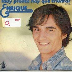Discos de vinilo: ENRIQUE / MUY PRONTO HAY QUE TRIUNFAR / ESTO ES AMOR (SINGLE 1977). Lote 52759220