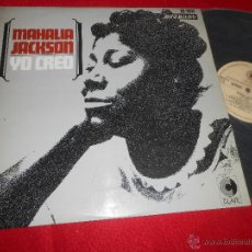 Discos de vinilo: MAHALIA JACKSON YO CREO LP 1967 CLAVE 18-1011S EDICION ESPAÑOLA SPAIN. Lote 52761974