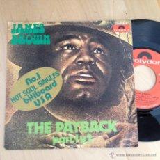 Discos de vinilo: JAMES BROWN (THE PAYBACK PART 1 Y 2) SINGLE ESPAÑA 1974 (EP13). Lote 52783137