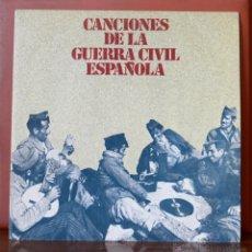 Discos de vinilo: CANCIONES DE LA GUERRA CIVIL ESPAÑOLA (1978). Lote 52802117