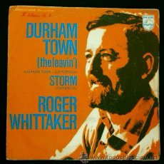 Discos de vinilo: ROGER WHITTAKER (SINGLE 1970) DURHAM TOWN /STORM- FOLK. Lote 52808291