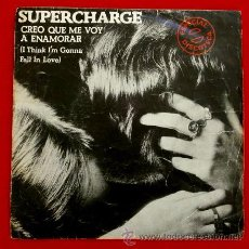 Discos de vinilo: SUPERCHARGE (SINGLE 1978) CREO QUE ME VOY A ENAMORAR - DISCOTECA- I THINK I'M GONNA FALL IN LOVE. Lote 218661796