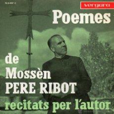 Discos de vinilo: PERE RIBOT POEMES, EP, POEMES DE MOSSEN PERE RIBOT + 3, AÑO 1963. Lote 52817562