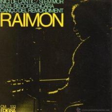 Discos de vinilo: RAIMON, EP, INICI DE CÁNTIC + 3, AÑO 1966. Lote 52817838