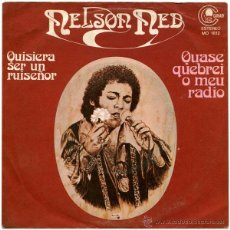 Discos de vinilo: NELSON NED – QUISIERA SER UN RUISEÑOR - SG SPAIN 1978 - CARNABY MO 1812. Lote 52820548