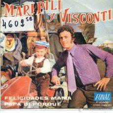 Discos de vinilo: MARIPILI Y VISCONTI / FELICIDADES MAMA / PAPA DI PORQUE (SINGLE PROMO 1972). Lote 52820715