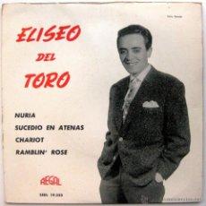 Discos de vinilo: ELISEO DEL TORO - NURIA +3 - EP REGAL 1963 BPY. Lote 52821877