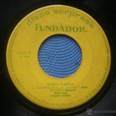 Discos de vinilo: SINGLE FUNDADOR SIN CARATULA MUSICA CLASICA EP 1963 VER FOTOS. Lote 52831073