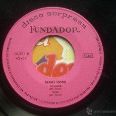 Discos de vinilo: SINGLE FUNDADOR CON CARATULA MARI TRINI EP 1971 VER FOTOS. Lote 52831573