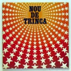 Discos de vinilo: LA TRINCA - 'NOU DE TRINCA' (LP VINILO. CARPETA ABIERTA CON LETRAS. ORIGINAL 1981). Lote 52835390