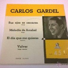 Discos de vinilo: CARLOS GARDEL.SUS OJOS SE CERRARON.EP.ESPAÑA.ODEON.. Lote 52841497