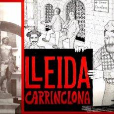 Discos de vinilo: LP LLEIDA CARRINCLONA (CANTAN PARRANO + MARQUES DE POTA +BEETHOVEN ) CONTIENE EL GARROTIN DE LLEIDA. Lote 52866824