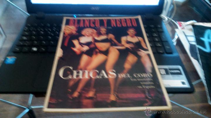 REVISTAS MUSICAL BLANCO Y NEGRO , CHICAS DEL CORO 1999 (Música - Discos de Vinilo - Maxi Singles - Otros Festivales de la Canción)