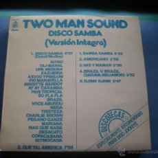 Discos de vinilo: TWO MAN SOUND LP. DISCO SAMBA. VERSION INTEGRA PEPETO. Lote 52867903