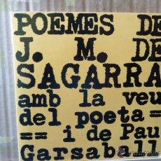 Discos de vinilo: POEMAS DE J.M.DE SEGARRA AMB LA VEU DEL POETA I DE PAU GARSABAL. Lote 52872500