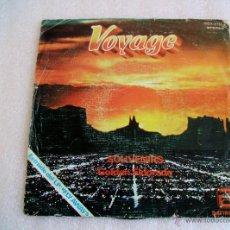Discos de vinilo: VOYAGE - SOUVENIRS / GOLDEN ELDORADO - SINGLE ZAFIRO 1978. Lote 52876868
