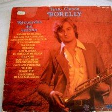 Discos de vinilo: JEAN CLAUDE BORELLY - RECUERDOS DEL VERANO (LP) 1978. Lote 52877699
