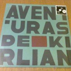 Discos de vinilo: AVENTURAS DE KIRLIAN (LP + CD 2015, WARNER MUSIC SPAIN 2564614257) NUEVO Y PRECINTADO. Lote 52890950