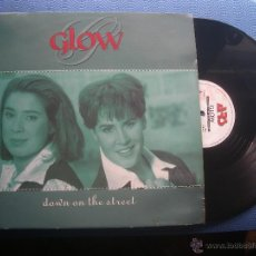 Discos de vinilo: GLOW DOWN ON THE STREET MAXI BELGICA 1994 PDELUXE. Lote 52891213
