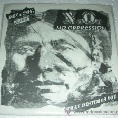 Discos de vinilo: NO OPPRESSION ‎– CHANGE WHAT DESTROYS YOU! EP 6 TEMAS - HARDCORE PUNK. Lote 52892362