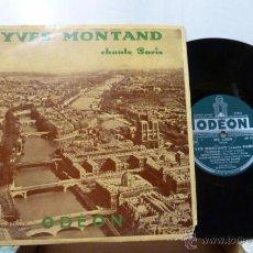 Discos de vinilo: YVES MONTAND -CHANTE A PARIS-25CM . Lote 52893646
