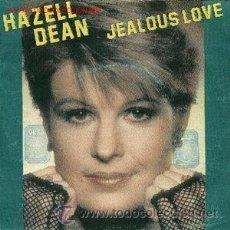Discos de vinilo: HAZELL DEAN : JEALOUS LOVE 7´´ SINGLE . ITALO DISCO.. Lote 52895393