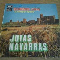 Discos de vinilo: RAIMUNDO LANAS - EL RUISEÑOR NAVARRO - JOTAS NAVARRAS - REGAL EMI - 1969 - DISCO VINILO. Lote 52898909