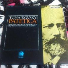 Discos de vinilo: TCHAIKOVSKY - ORQUESTA HALLE - PATETICA - SYMPHONY Nº6 - BARBIRLLI - VINILO - CLAVE - 1967. Lote 52903533