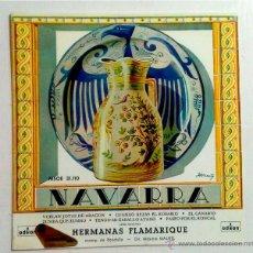 Discos de vinilo: DISCO 7PULGADAS HERMANAS FLAMARIQUE - NAVARRA - MSOE 31.110. Lote 52910970