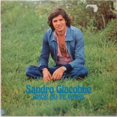 Discos de vinilo: SANDRO GIACOBBE - AMOR NO TE VAYAS. Lote 52911381