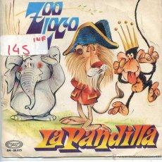 Discos de vinilo: LA PANDILLA / ZOO LOCO / TAIKA-TAKA (SINGLE 1972). Lote 52913191