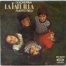 Discos de vinilo: LA PANDILLA / GOLONDRINA / PUERTO RICO (SINGLE 1976). Lote 52913291