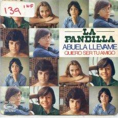Discos de vinilo: LA PANDILLA / ABUELA LLEVAME / QUIERO SER TU AMIGO (SINGLE 1976). Lote 52913363