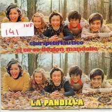 Discos de vinilo: LA PANDILLA / CHIRIPITIFLAUTICO / EL CIRCO DE DON DE DON MANDOLIO (SINGLE 1973). Lote 52913423