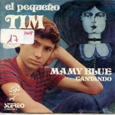 Discos de vinilo: EL PEQUEÑO TIM / MAMY BLUE / CANTANDO (SINGLE PROMO 1971). Lote 52913911