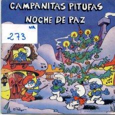 Discos de vinilo: LOS PITUFOS / CAMPANITAS PITUFAS / NOCHE DE PAZ (SINGLE 1985). Lote 52914152