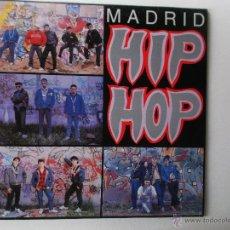 Discos de vinilo: MADRID HIP HOP - 1989 TROYA RECORDS CONTIENE PANFLETO, RAP / HIP HOP. Lote 52915898