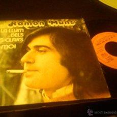 Discos de vinilo: RAMON MUNS - SINGLE MUY RARO - LA LLUM DELS DIES CLARS. Lote 52922343