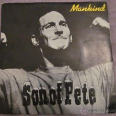Discos de vinilo: SON OF PETE - MANKIND - SG - BESERKLEY BZZ9.. Lote 52924675