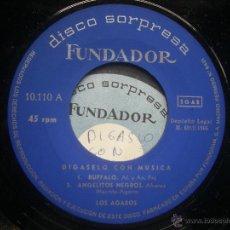 Discos de vinilo: SINGLE FUNDADOR CON CARATULA LOS AGAROS EP 1966 VER FOTOS. Lote 52925001
