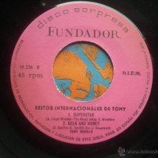 Discos de vinilo: SINGLE FUNDADOR CON CARATULA EXITOS INTERNACIONALES DE TONNY EP 1972 VER FOTOS. Lote 52925031