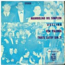 Discos de vinilo: ANTONIO LATORRE - MAMBOLINO DEL SIMPLON / ADELINA / VEN PALOMA / TRISTE ESTOY SIN TI - EP 1971. Lote 52938220