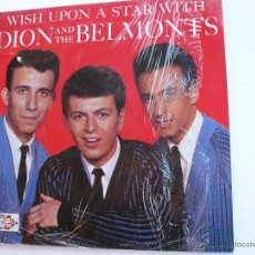 Discos de vinilo: WISH UPON A STAR WITH - DION AND THE BELMONTS . Lote 52958930