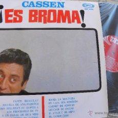 Discos de vinilo: CASSEN ES BROMA -LP 1967 -BUEN ESTADO. Lote 52967548