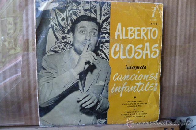 ALBERTO CLOSAS -CANCIONES INFANTILES - (Música - Discos de Vinilo - EPs - Bandas Sonoras y Actores)