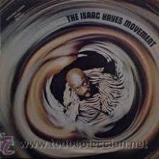 Discos de vinilo: THE ISAAC HAYES MOVEMENT (LP VINILO) - 1RA. EDICIÓN SPAIN 1970 (STAX S-26.038). Lote 52971797