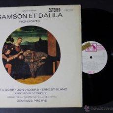 Discos de vinilo: DISCO VINILO SAMSON ET DALILA HIGHLIGHTS EMI LA VOZ DE SU AMO 1970 DCL030. Lote 52975943