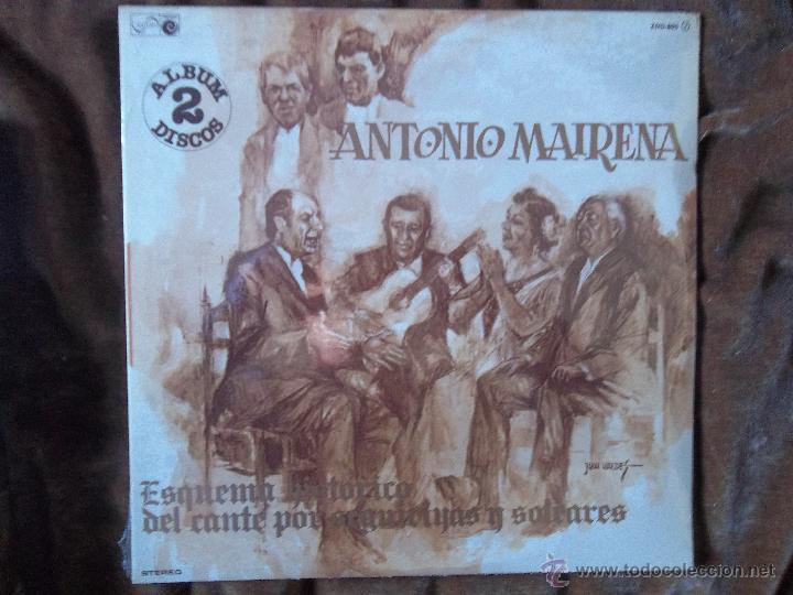 ANTONIO MAIRENA ESQUEMA HISTÓRICO DEL CANTE POR SEGUIRIYAS Y SOLEARES DOBLE LP (Música - Discos - LP Vinilo - Flamenco, Canción española y Cuplé)