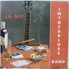 Discos de vinilo: INTOCABLUES BAND - LA NIT (MAXISINGLE 4 TEMAS PERTEGAS 1992). Lote 52980878